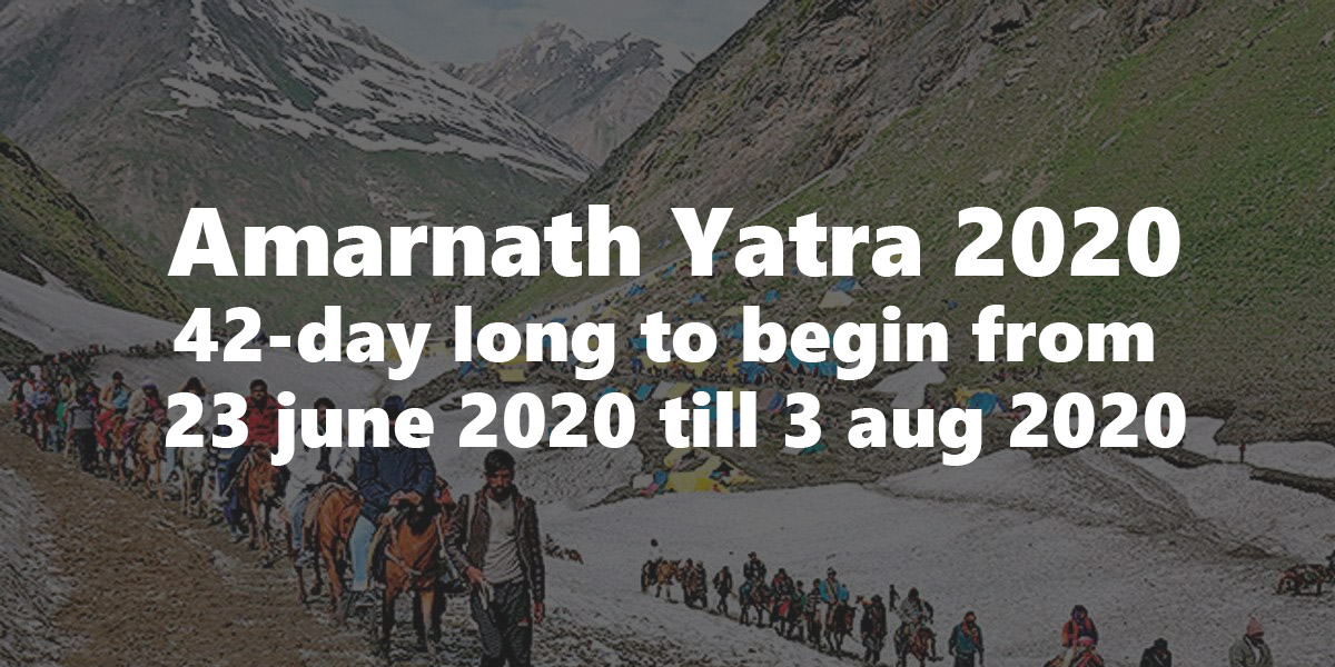Dates for amarnath yatra 2020 announced 42-day long yatra to begin from June 23 2020
